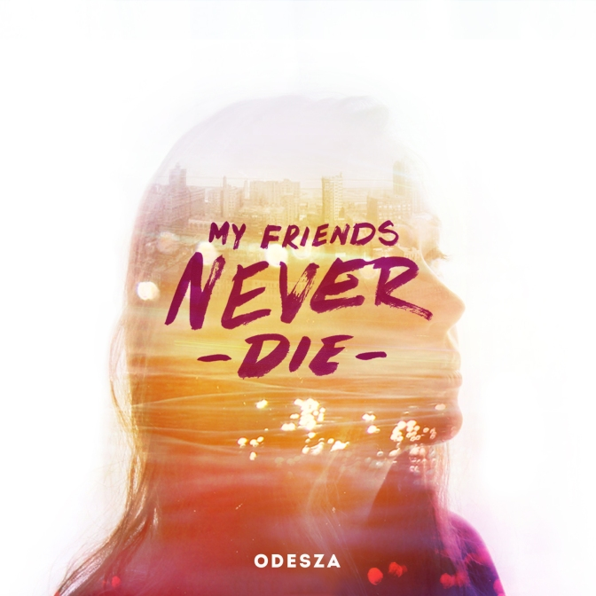 My-Friends-Never-Die